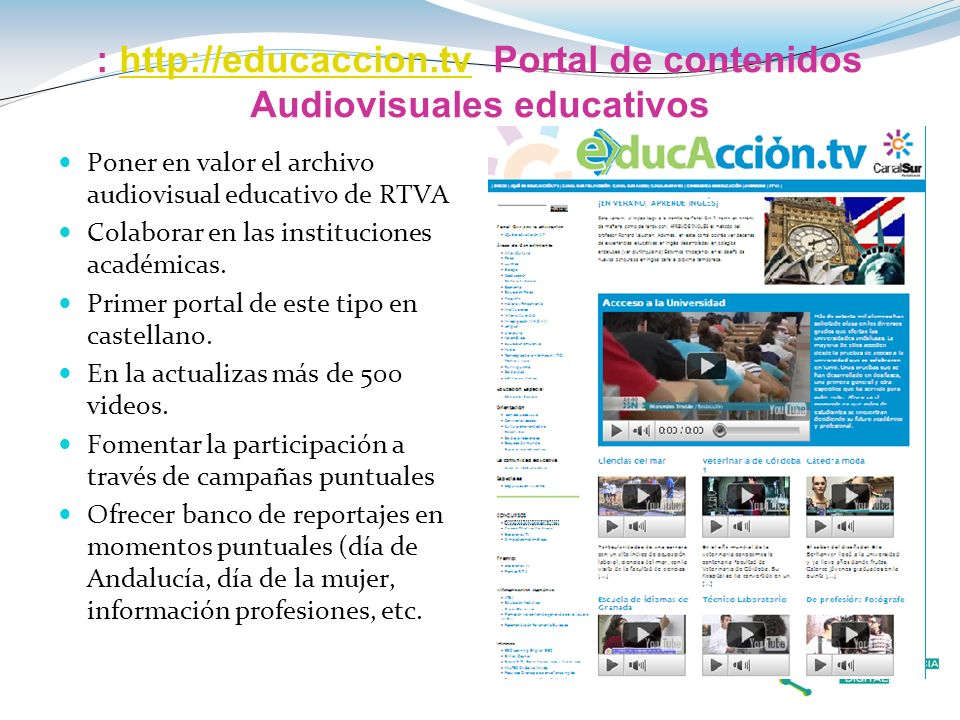 : http://educaccion.tv Portal de contenidos Audiovisuales educativos