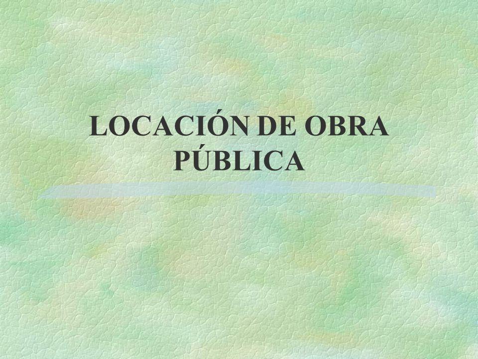 LOCACIÓN DE OBRA PÚBLICA