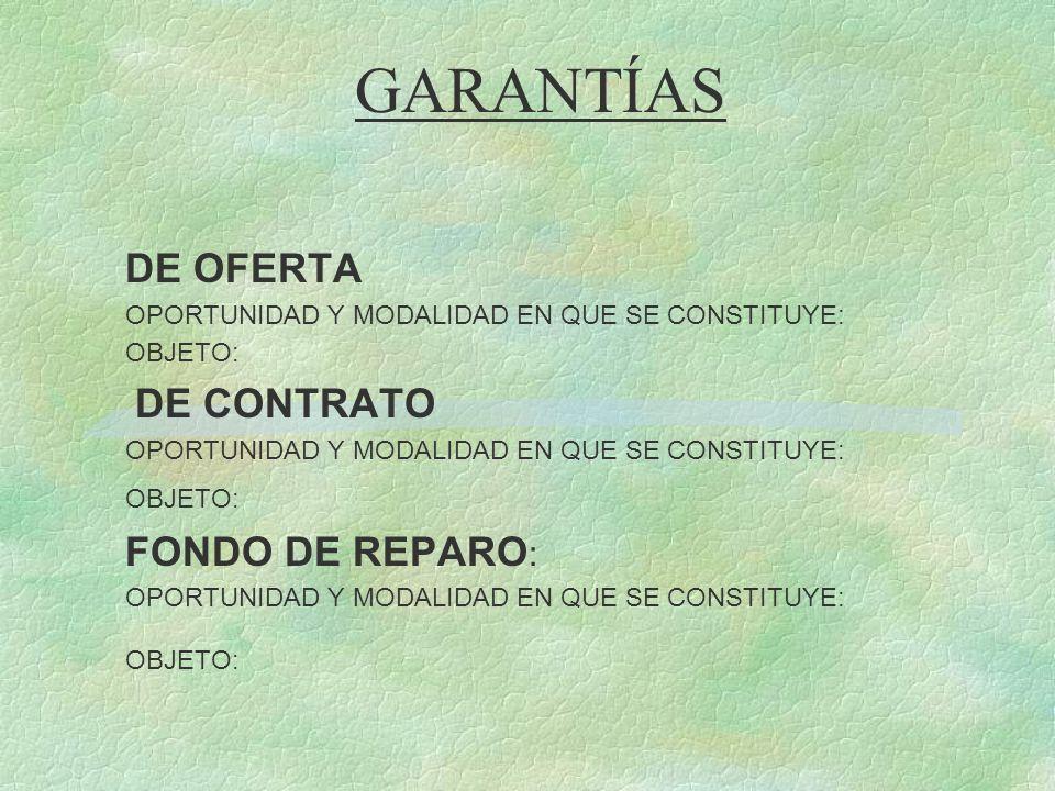 GARANTÍAS DE OFERTA FONDO DE REPARO: DE CONTRATO