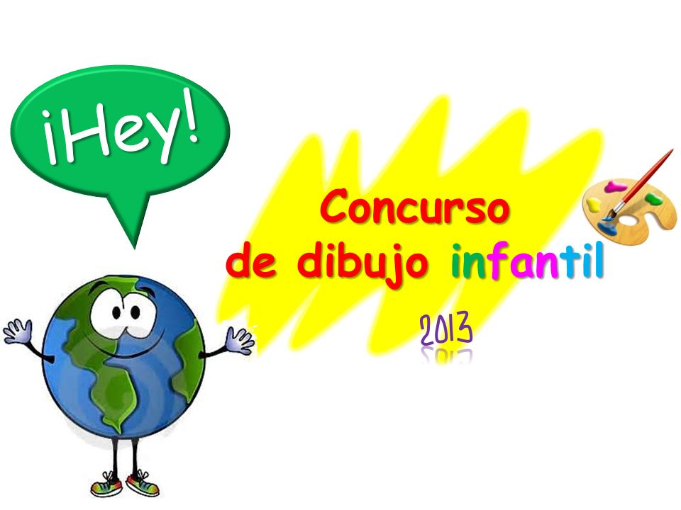 ¡Hey! Concurso de dibujo infantil