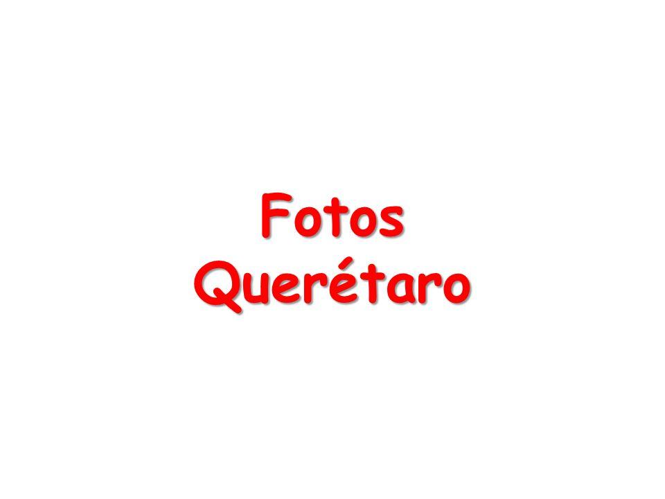 Fotos Querétaro
