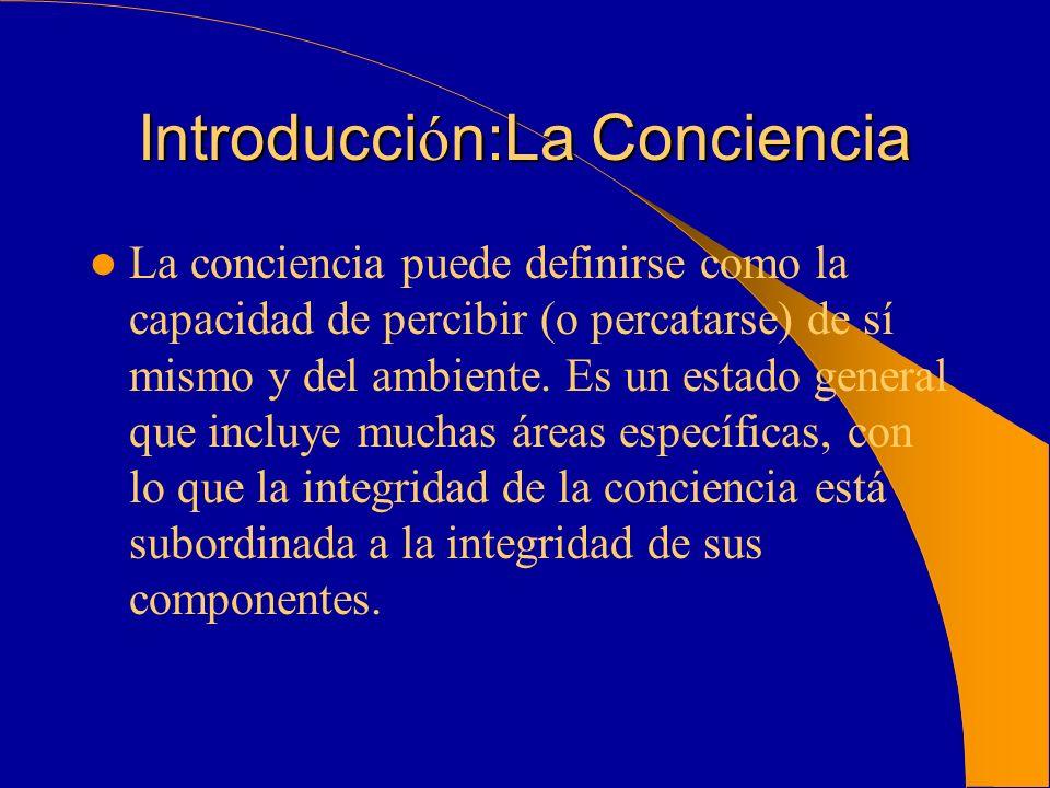 Introducción:La Conciencia