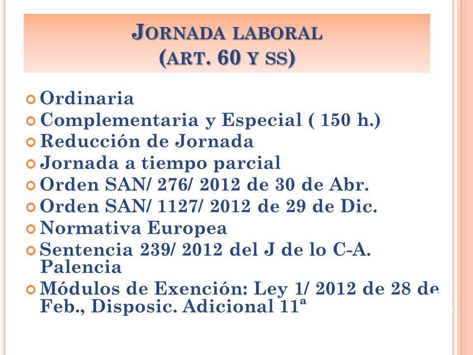 Jornada laboral (art. 60 y ss)