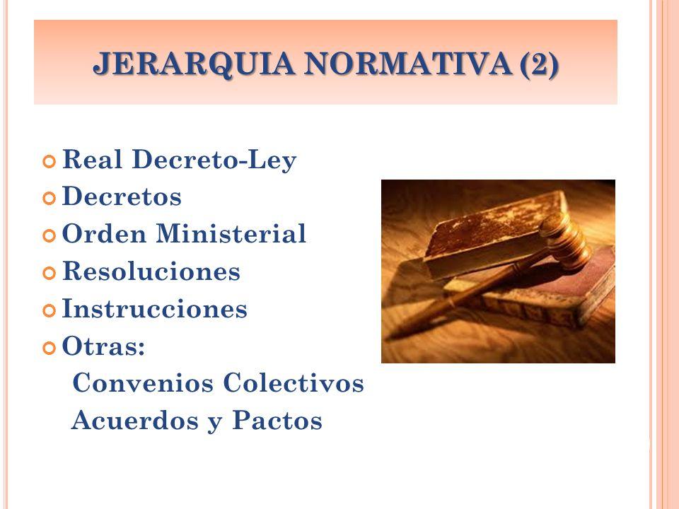 JERARQUIA NORMATIVA (2)