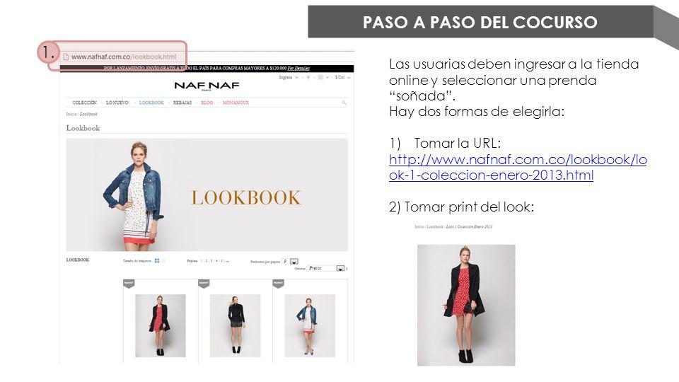PASO A PASO DEL COCURSO 1. Las usuarias deben ingresar a la tienda online y seleccionar una prenda soñada .