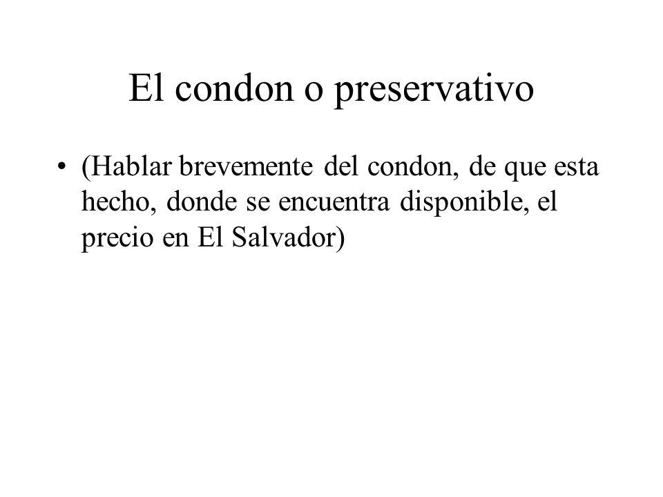 El condon o preservativo