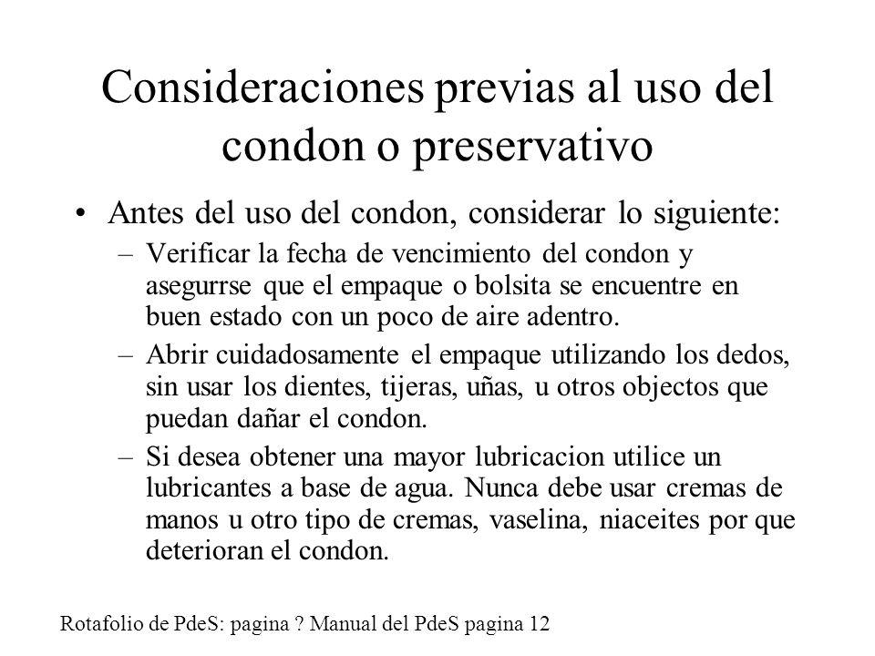 Consideraciones previas al uso del condon o preservativo