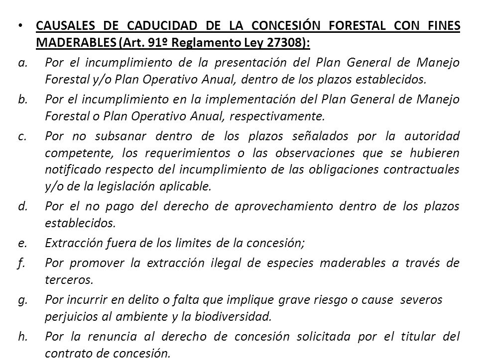 CAUSALES DE CADUCIDAD DE LA CONCESIÓN FORESTAL CON FINES MADERABLES (Art. 91º Reglamento Ley 27308):