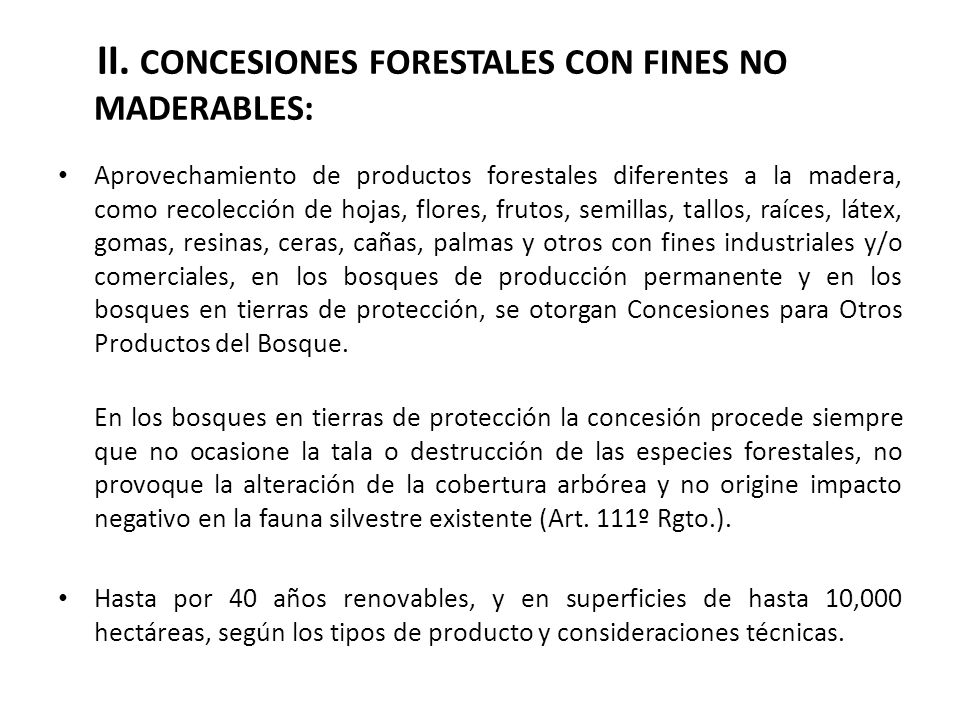II. CONCESIONES FORESTALES CON FINES NO MADERABLES: