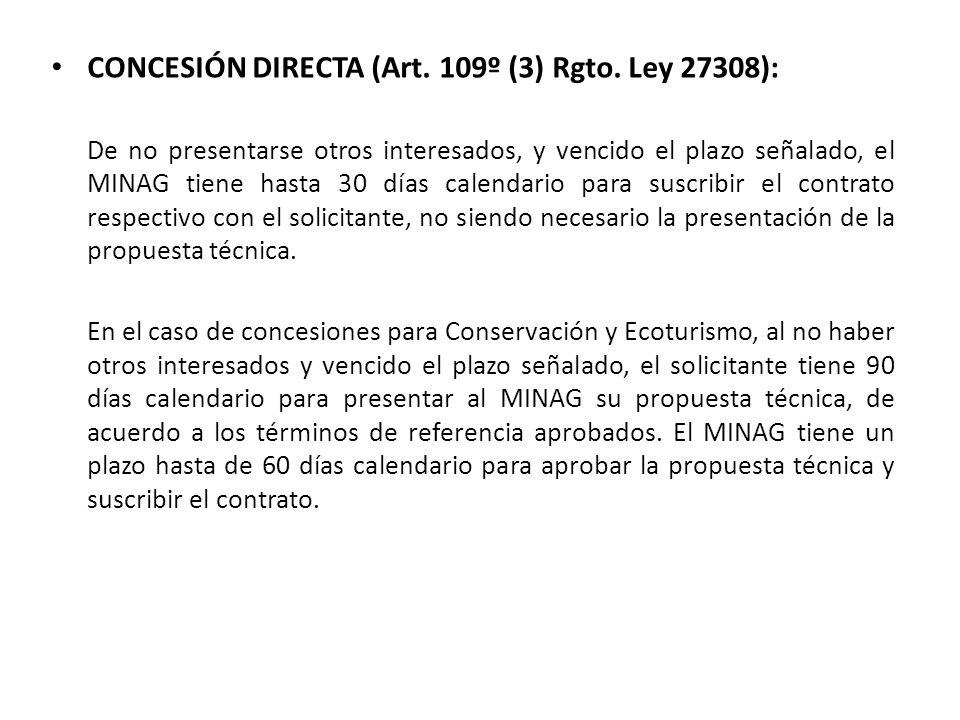 CONCESIÓN DIRECTA (Art. 109º (3) Rgto. Ley 27308):