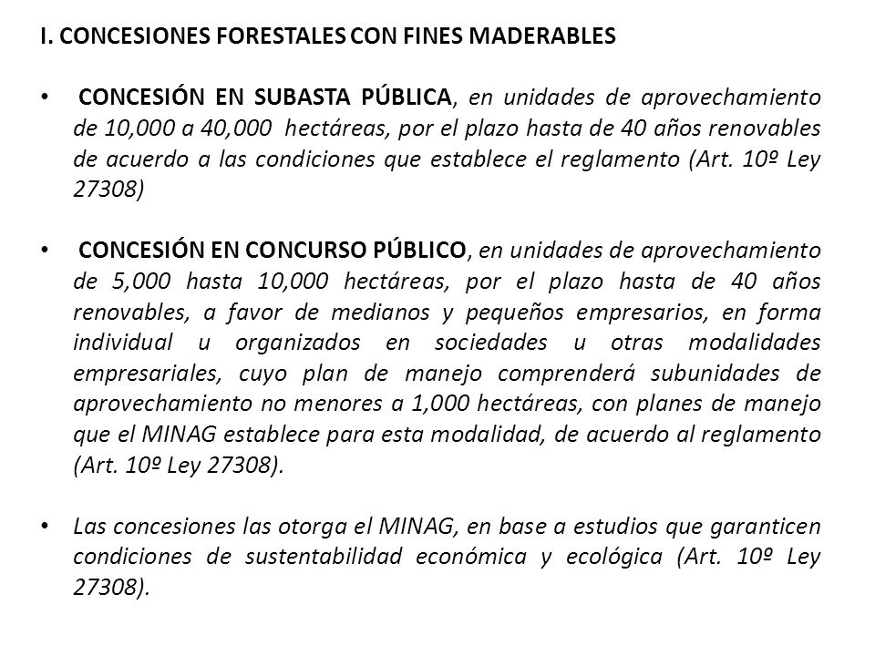 I. CONCESIONES FORESTALES CON FINES MADERABLES