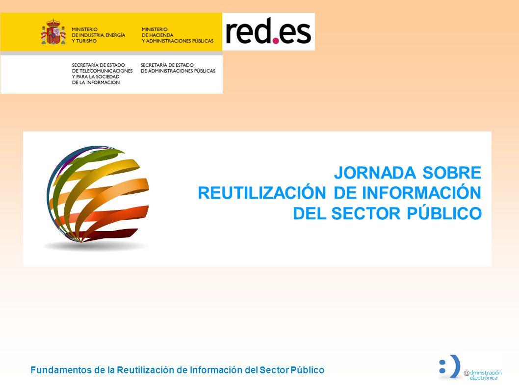 JORNADA SOBRE REUTILIZACIÓN DE INFORMACIÓN DEL SECTOR PÚBLICO