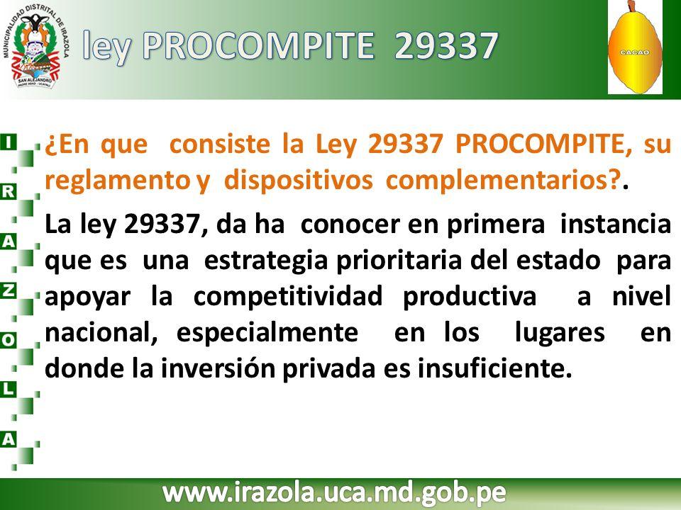 ley PROCOMPITE 29337 ¿En que consiste la Ley 29337 PROCOMPITE, su reglamento y dispositivos complementarios .