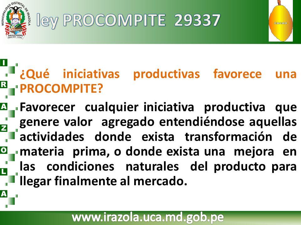 ley PROCOMPITE 29337 ¿Qué iniciativas productivas favorece una PROCOMPITE