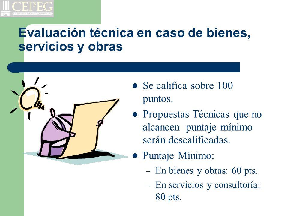 Evaluación técnica en caso de bienes, servicios y obras