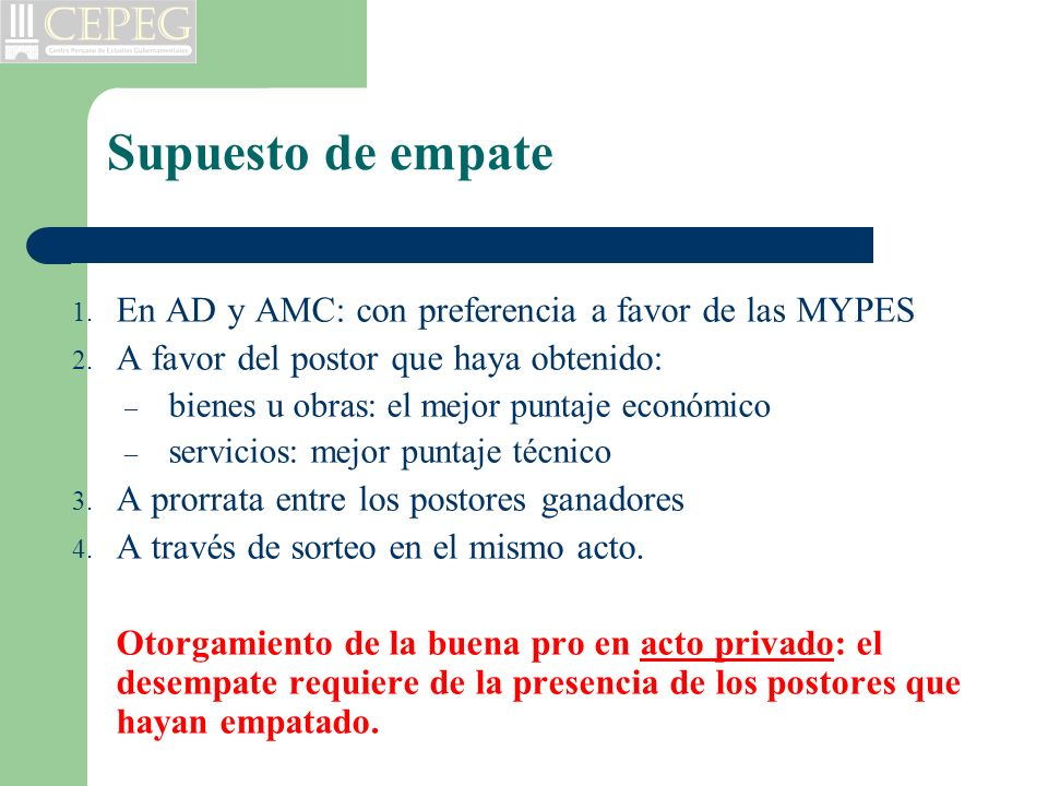 Supuesto de empate En AD y AMC: con preferencia a favor de las MYPES