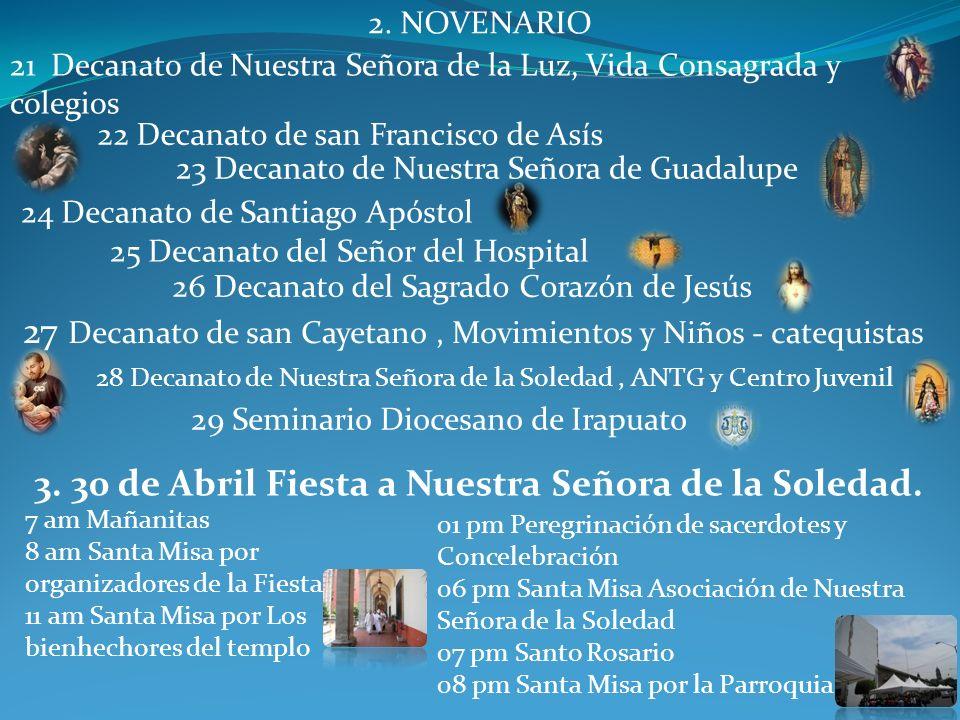 3. 30 de Abril Fiesta a Nuestra Señora de la Soledad.