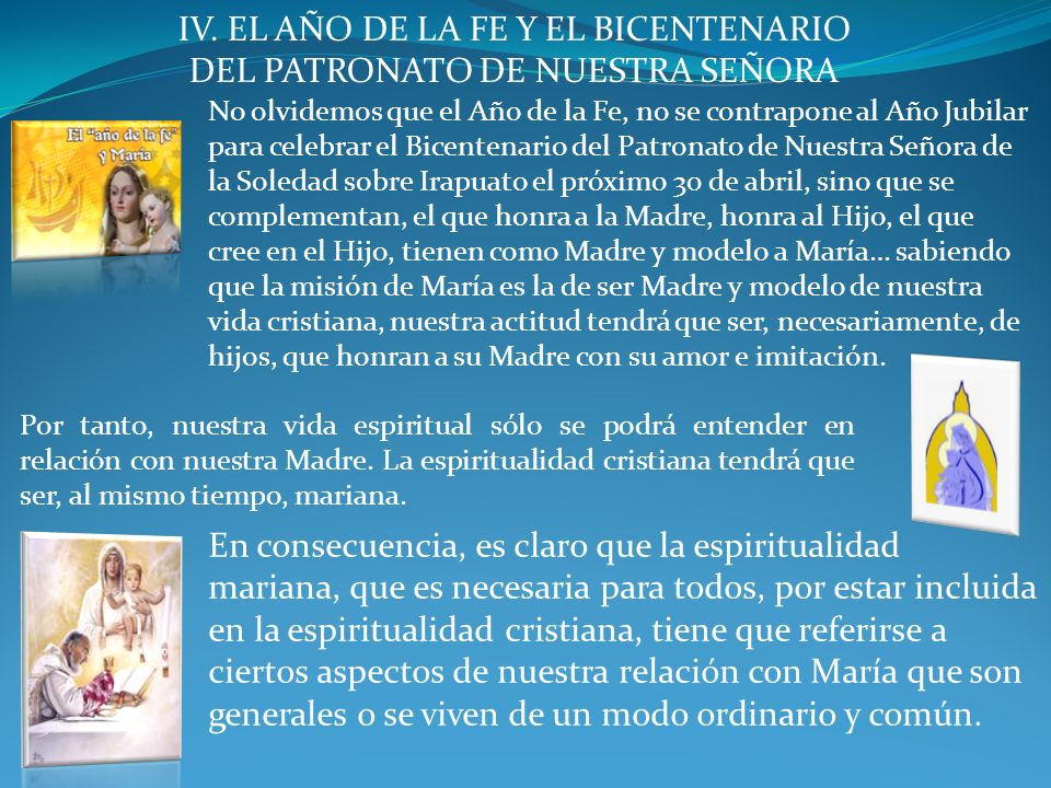 IV. EL AÑO DE LA FE Y EL BICENTENARIO DEL PATRONATO DE NUESTRA SEÑORA