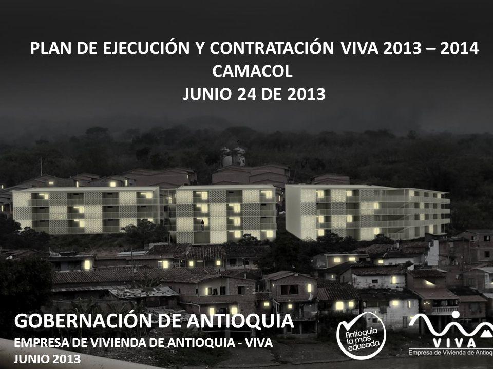 PLAN DE EJECUCIÓN Y CONTRATACIÓN VIVA 2013 – 2014