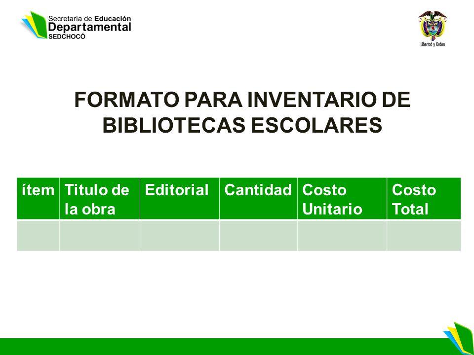 FORMATO PARA INVENTARIO DE BIBLIOTECAS ESCOLARES