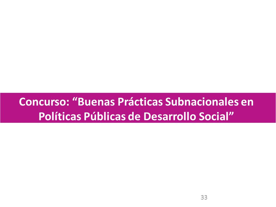 Concurso: Buenas Prácticas Subnacionales en Políticas Públicas de Desarrollo Social