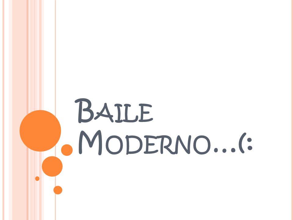 Baile Moderno…(: