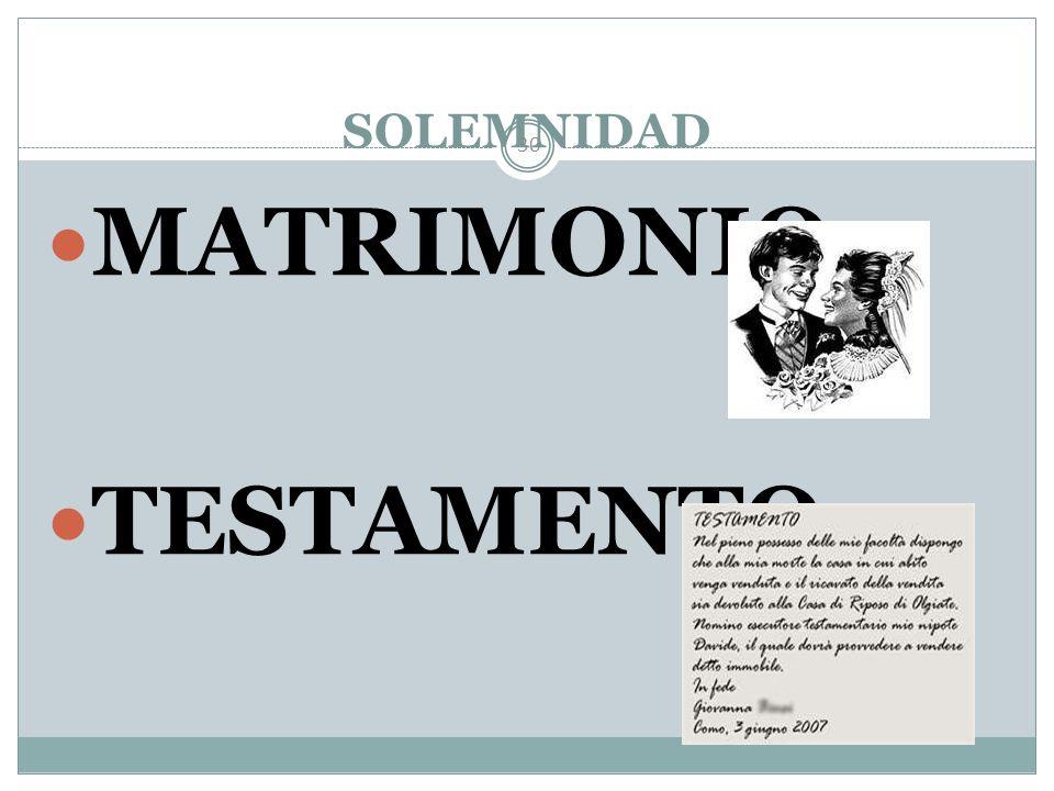 SOLEMNIDAD MATRIMONIO TESTAMENTO