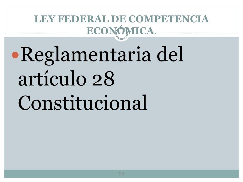 LEY FEDERAL DE COMPETENCIA ECONÓMICA.
