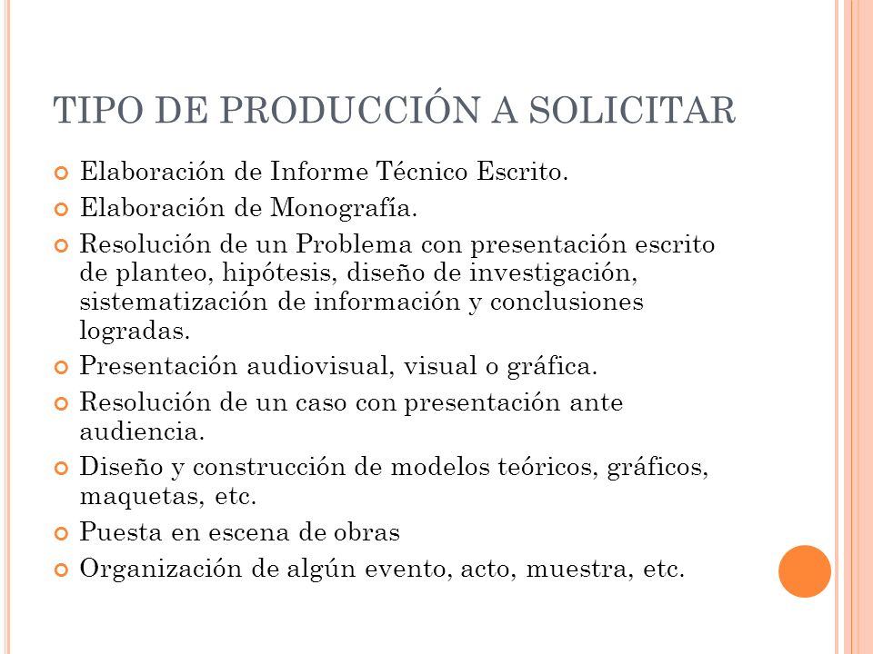 TIPO DE PRODUCCIÓN A SOLICITAR