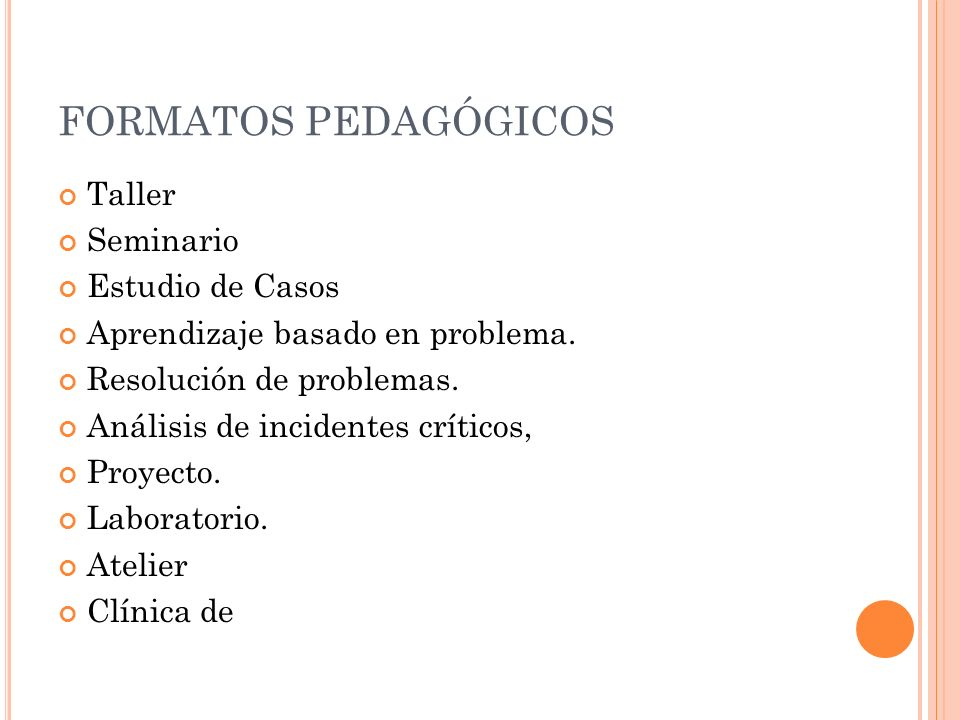 FORMATOS PEDAGÓGICOS Taller Seminario Estudio de Casos
