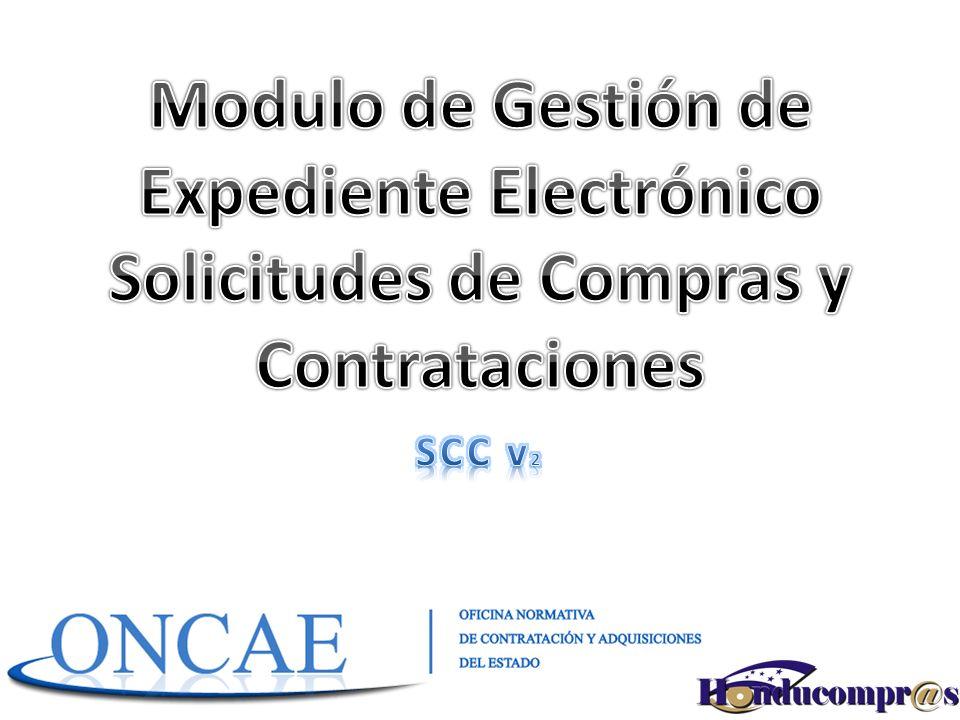 Modulo de Gestión de Expediente Electrónico Solicitudes de Compras y Contrataciones