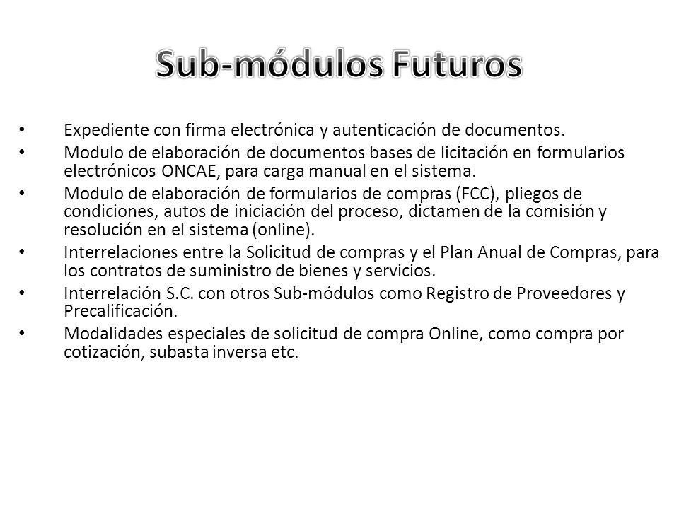Sub-módulos FuturosExpediente con firma electrónica y autenticación de documentos.