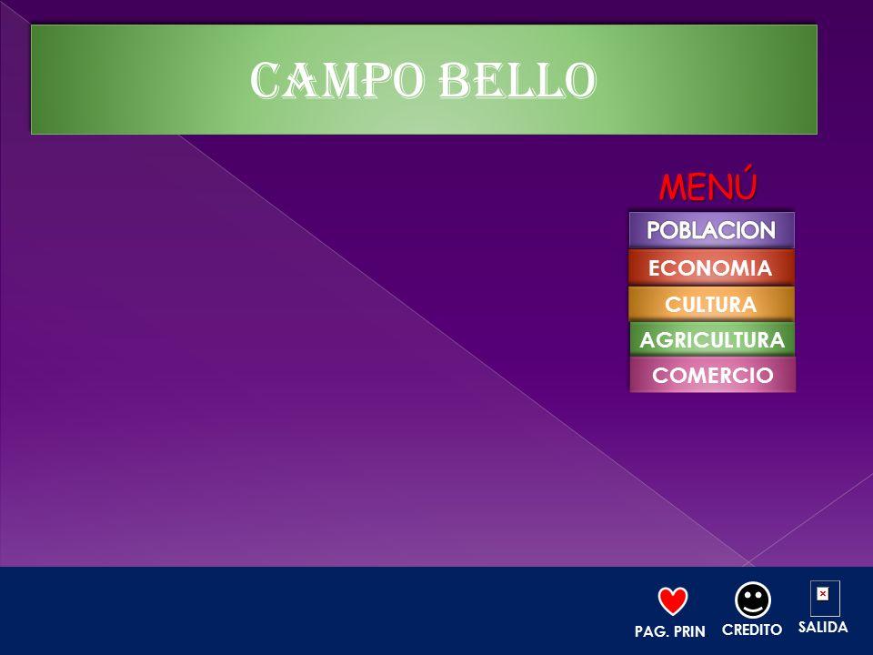 CAMPO BELLO MENÚ POBLACION ECONOMIA CULTURA AGRICULTURA COMERCIO