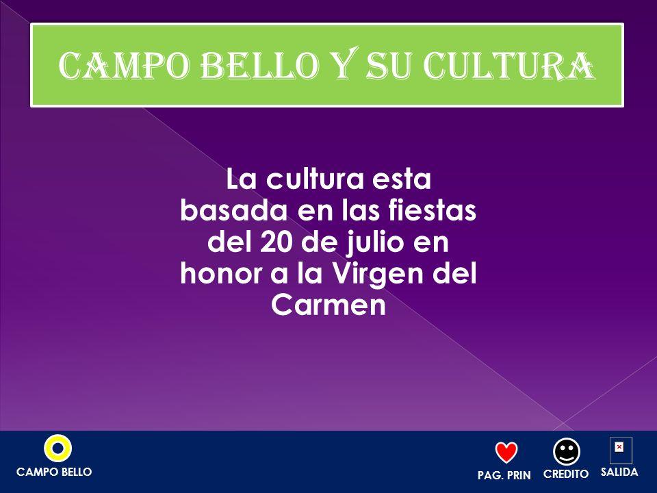 CAMPO BELLO Y SU CULTURA