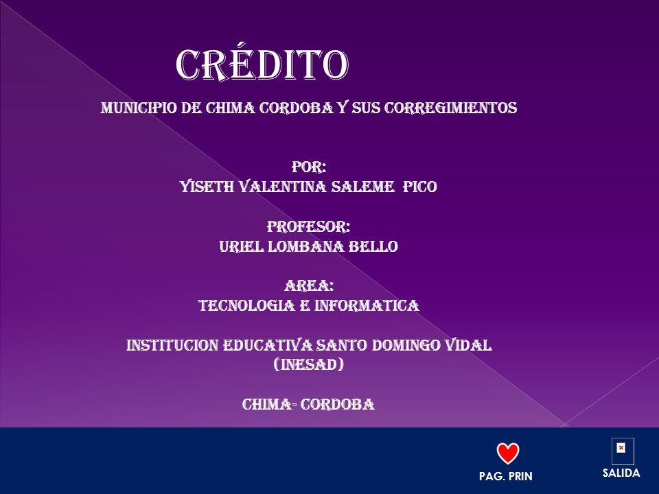 Crédito MUNICIPIO DE CHIMA CORDOBA Y SUS CORREGIMIENTOS POR: