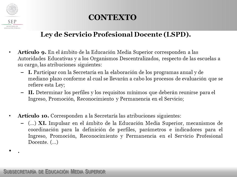 Ley de Servicio Profesional Docente (LSPD).