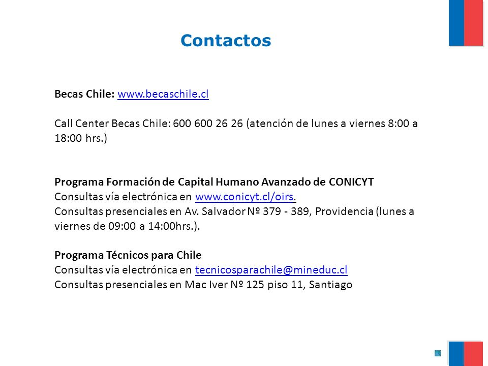 Contactos Becas Chile: www.becaschile.cl