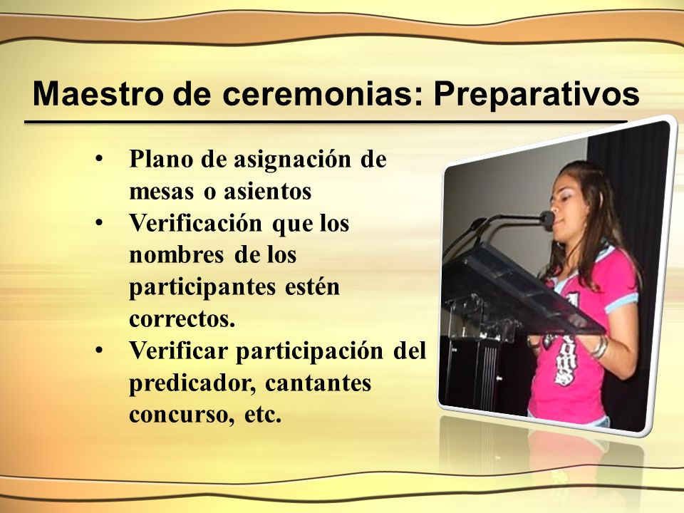Maestro de ceremonias: Preparativos