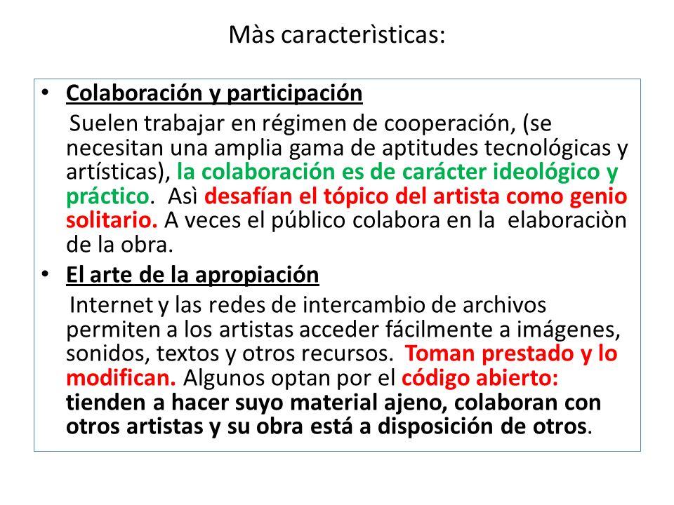 Màs caracterìsticas: Colaboración y participación