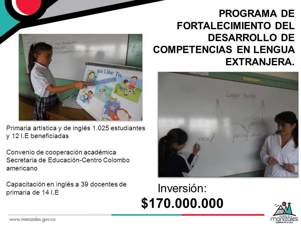 PROGRAMA DE FORTALECIMIENTO DEL DESARROLLO DE COMPETENCIAS EN LENGUA EXTRANJERA.