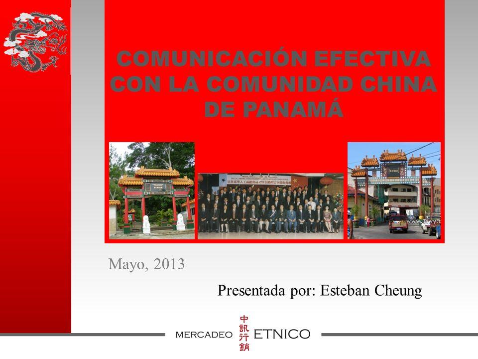 COMUNICACIÓN EFECTIVA CON LA COMUNIDAD CHINA DE PANAMÁ