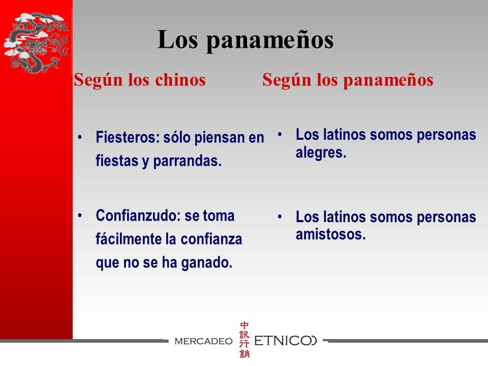 Los panameños Según los panameños Según los chinos