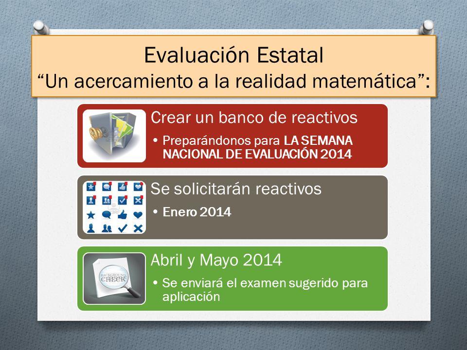 Evaluación Estatal Un acercamiento a la realidad matemática :