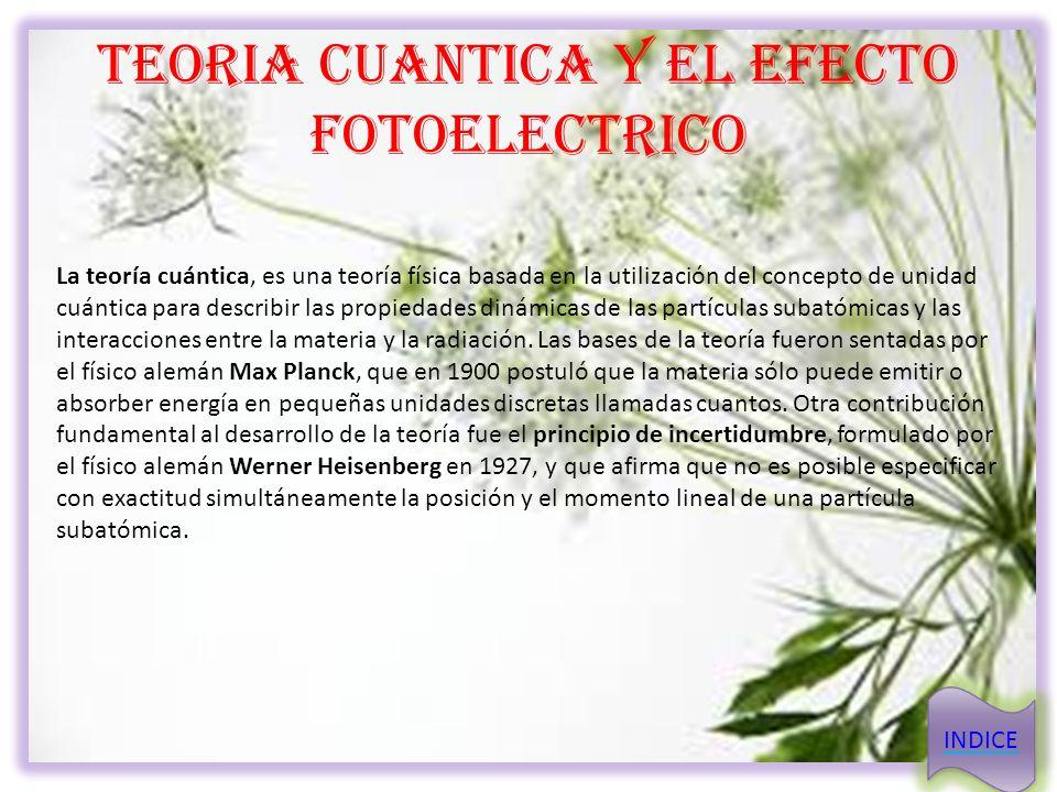 TEORIA CUANTICA Y EL EFECTO FOTOELECTRICO