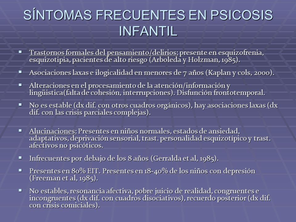 SÍNTOMAS FRECUENTES EN PSICOSIS INFANTIL