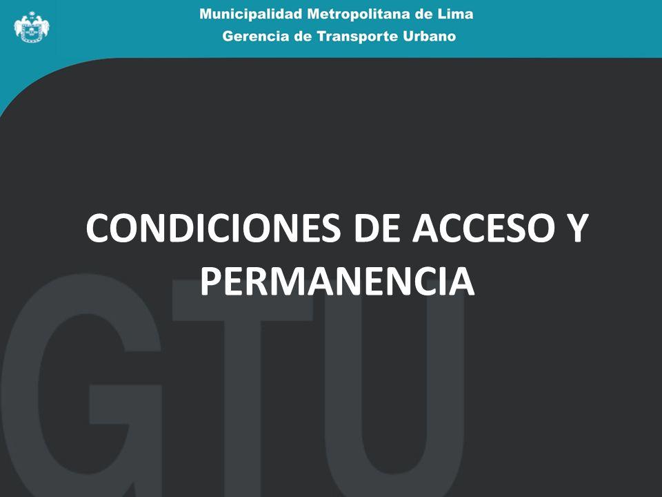 CONDICIONES DE ACCESO Y PERMANENCIA