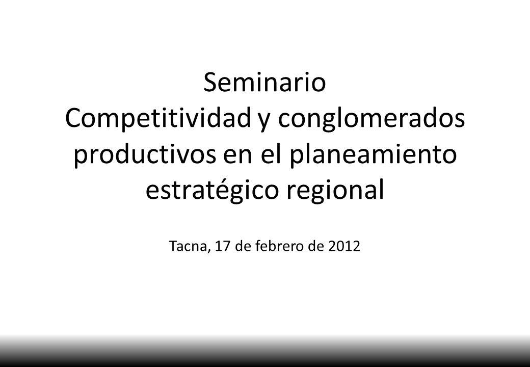 Seminario Competitividad y conglomerados productivos en el planeamiento estratégico regional