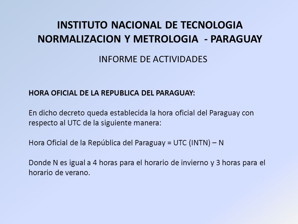 INSTITUTO NACIONAL DE TECNOLOGIA NORMALIZACION Y METROLOGIA - PARAGUAY