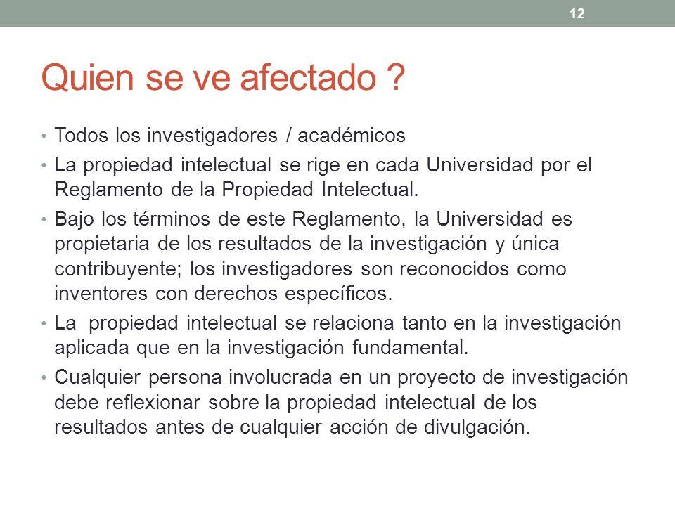 Quien se ve afectado Todos los investigadores / académicos