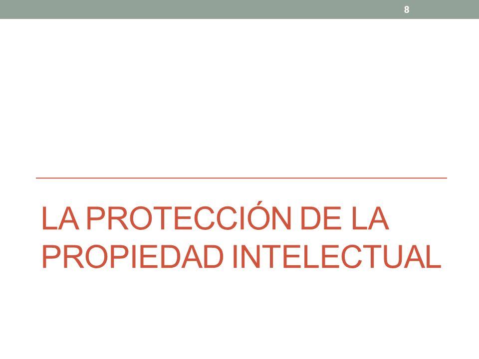 La protección de la propiedad intelectual